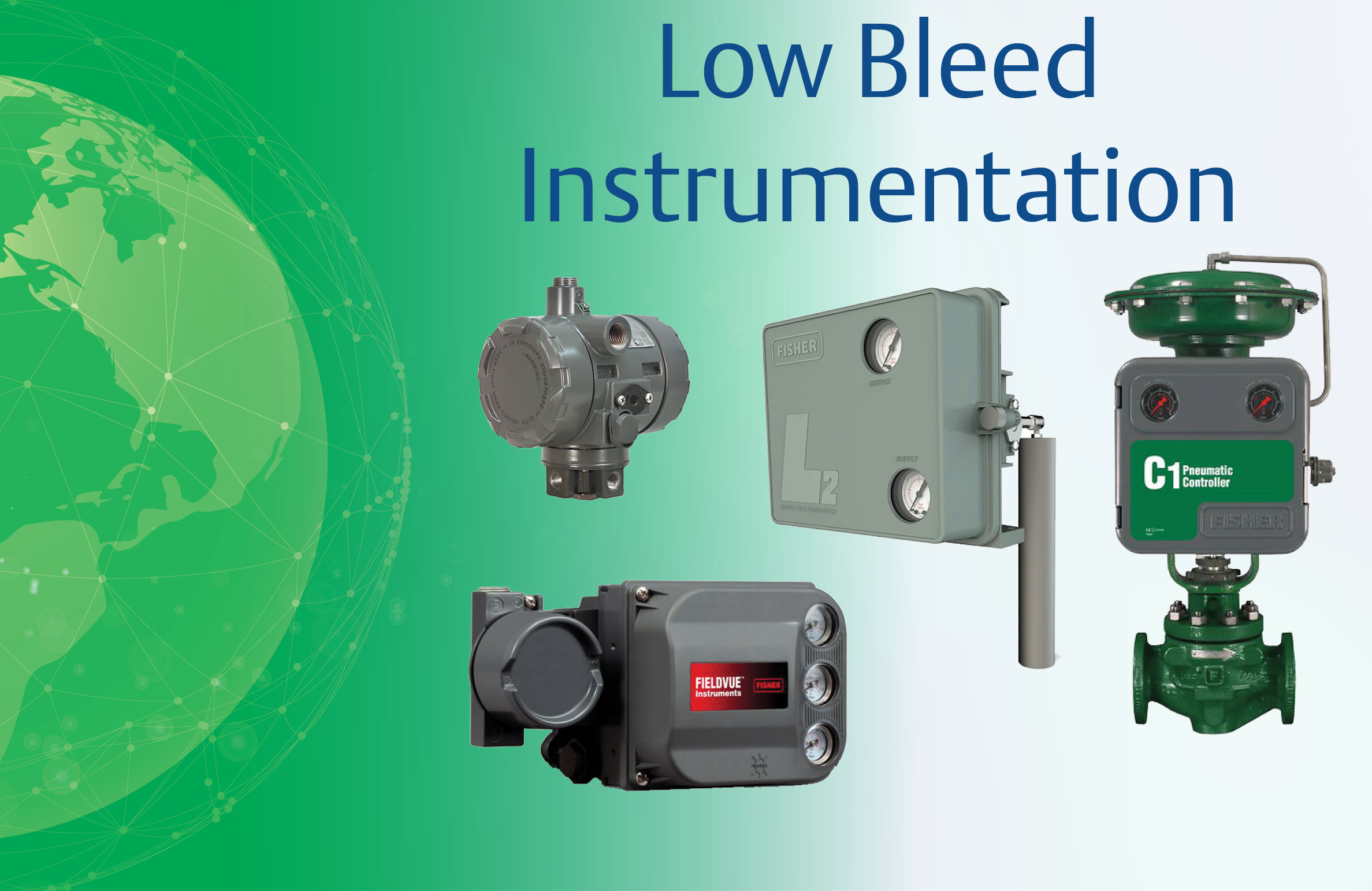 Mitigate Fugitive Emissions Economically and Effectively with Low Bleed Instrumentation